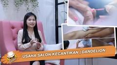 Usaha Salon Kecantikan | DANDELION