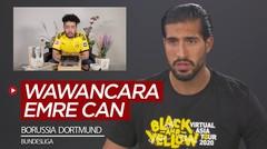 Wawancara Eksklusif Emre Can, Soal Wonderkid Borussia Dortmund Hingga Peluang Juara di Bundesliga