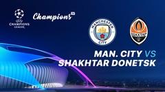 Full Match - Manchester City vs Shakhtar Donetsk I UEFA Champions League 2019/2020