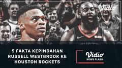 5 Fakta Kepindahan Russell Westbrook ke Houston Rockets