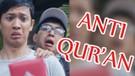 Anti Qur'an - Film Pendek Inspirasi