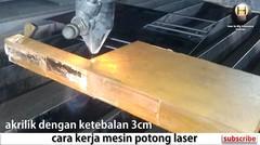 laser cutting - potong akrilik tebal menggunakan laser
