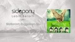 Sidepony - Lebih Berarti lyric video