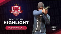 Road to IEL | PUBG Mobile Week 4 Highlight