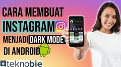 Cara Membuat Instagram Menjadi Dark Mode di Android
