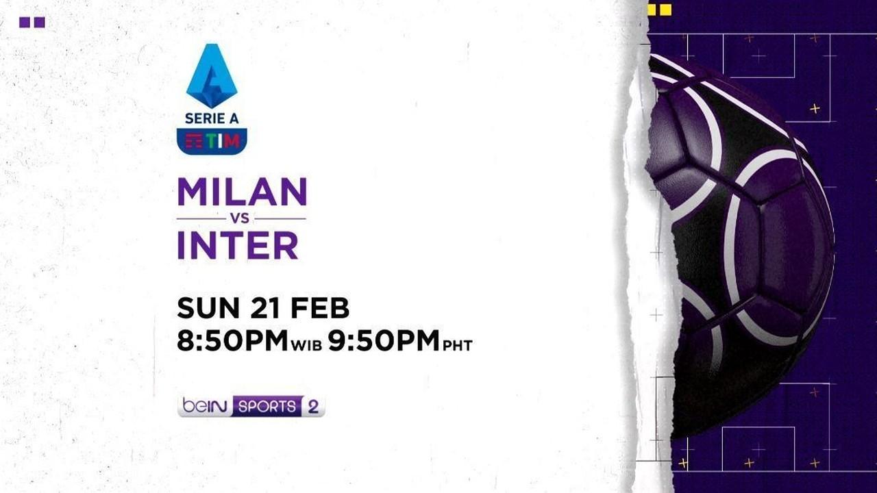 Streaming Milan Vs Inter Minggu 21 Februari 2021 Serie A Vidio Com