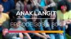 Anak Langit - Episode 303 dan 304