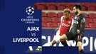 Statistik Liga Champions, Liverpool Kesulitan untuk Taklukkan Ajax