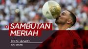 Eden Hazard Disambut 50.000 Fans Real Madrid