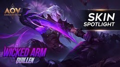 Quillen Wicked Arm Skin Spotlight - Garena AOV (Arena of Valor)