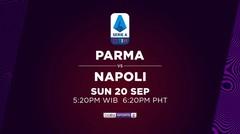 Parma vs Napoli - Minggu, 20 September 2020 | Serie A 2020