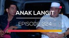 Anak Langit - Episode 324