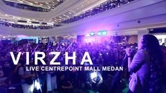 VIRZHA LIVE CENTRE POINT MALL MEDAN
