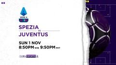 Spezia vs Juventus - Minggu, 1 November 2020 | Serie A 2020