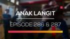 Anak Langit - Episode 286 dan 287