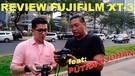 NYOBAIN FITUR VIDEO FUJIFILM XT-3 BARENG PUTRA DJOHAN
