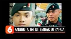 Lagi, Dua TNI Gugur Ditembak Kelompok Kriminal Bersenjata di Timika Papua | Liputan 6