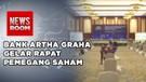 Bank Artha Graha Gelar Rapat Pemegang Saham