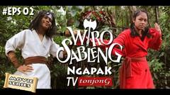 WIRO SABLENG - Versi Jawa TERBARU - EPS 02