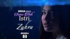 Prahara Cinta Rumah Tangga! Saksikan Mega Series Terbaru Suara Hati Istri - Zahra Mulai 24 Mei 2021