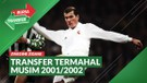 Melihat Kembali Panasnya Bursa Transfer 2001/2002, Zinedine Zidane Jadi Pemain Termahal Dunia
