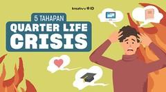 5 Tahapan Quarter Life Crisis