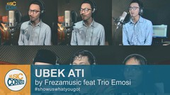 EPS 17 - Ubek Ati (Minang Version) cover by Frezamusic & Altana Mohan