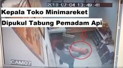 Kepala Toko Minimarket Dipukul Tabung Pemadam Api Oleh Orang Tak Dikenal