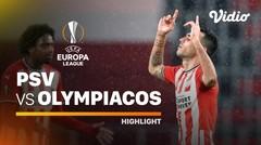 Highlight - PSV vs Olympiacos I UEFA Europa League 2020/2021