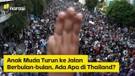 Anak Muda Turun ke Jalan Berbulan-bulan, Ada Apa di Thailand?