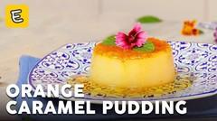 Resep Orange Caramel Pudding
