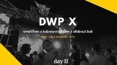 DWP X - Bali, day II