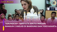 Ingin Mengumpulkan Kebaikan, Nikita Mirzani Bangun Masjid