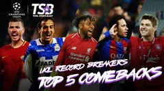 UCL RECORD BREAKERS | TOP 5 COMEBACKS