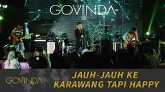 GOVINDA - Jauh-jauh ke Karawang tapi... happy #GOvlog22