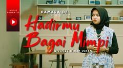 Damara De - Hadirmu Bagai Mimpi (Official Music Video)