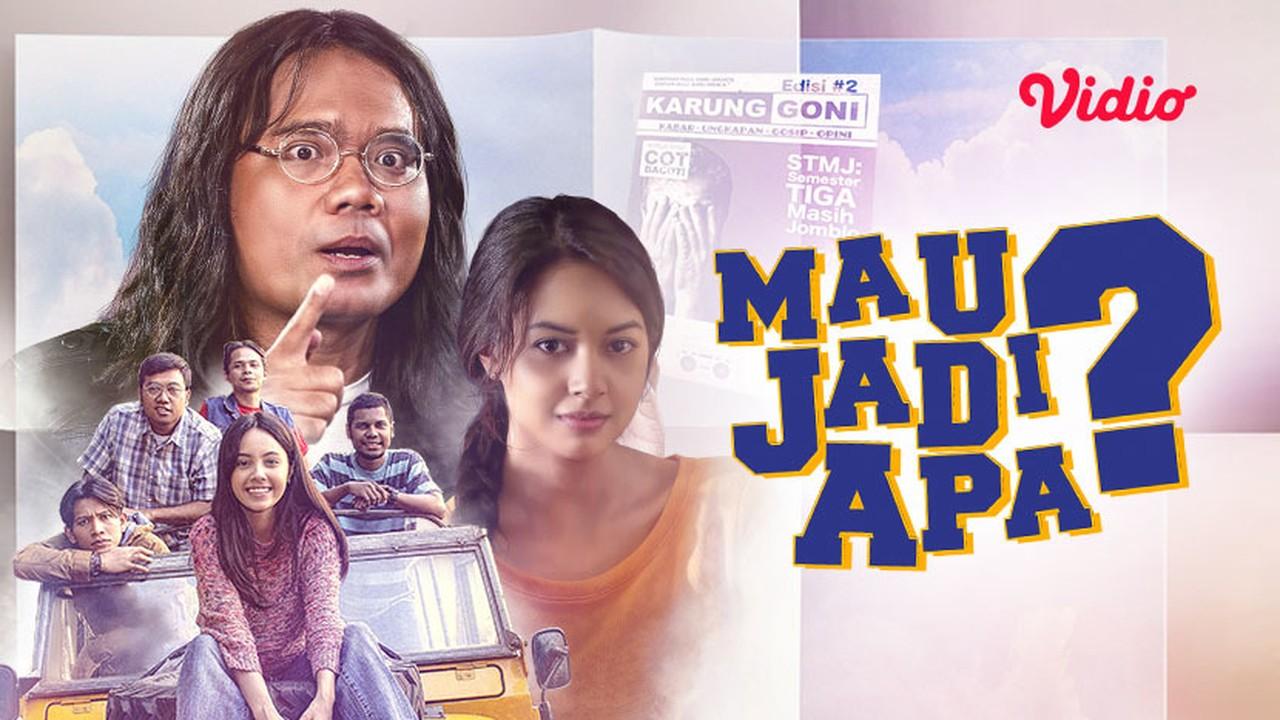 Streaming Film Mau Jadi Apa? (2017)   Vidio