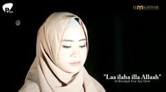 Laa ilaha illa Allaah (Ai Khodijah Feat Ayu Dewi) | Pitch Music