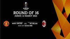 Manchester United vs AC Milan - Round Of 16 I UEFA Europa League 2020/21