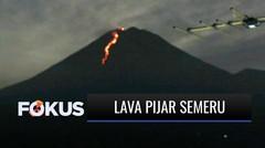 Bukan Hanya Merapi, Gunung Semeru di Lumajang juga Kini Aktif Luncurkan Lava Pijar | Fokus