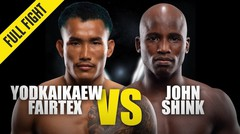 Yodkaikaew Fairtex vs. John Shink | ONE Championship Full Fight