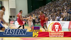 Full Games Hong Kong Eastern vs Singapore Slingers (Playoff Semi Final Game 2)