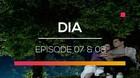 DIA - Episode 07 dan 08