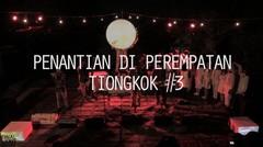 Konser Album Perawan (Ropea) #3 - Parahyena ft. GitaSuara - Penantian diPerempatan Tiongkok