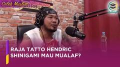 Deddy Corbuzier Ajak Raja Tatto Hendric Shinigami Mualaf?