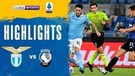 Match Highlight | Lazio 1 vs 4 Atlanta | Serie A 2020