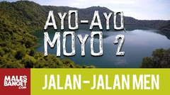 Jalan2Men Season 4 - Sumbawa - Ayo-Ayo Moyo - Part 2