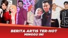 Lengketnya Lesti & Rizky Billar, Reza Lamaran Uyaina Merana, Hari Ungkapkan Isi Hatinya untuk Lesti | Kompilasi Luar Biasa