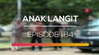 Anak Langit - Episode 184