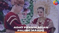 ASTAGHFIRULLAH ADAT NIKAHNYA MAHAL BANGET INILAH ADAT NIKAHAN TERMAHAL DI INDONESIA